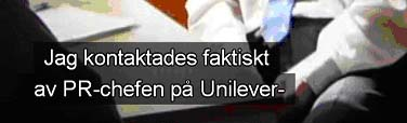 kontaktades av Unilever